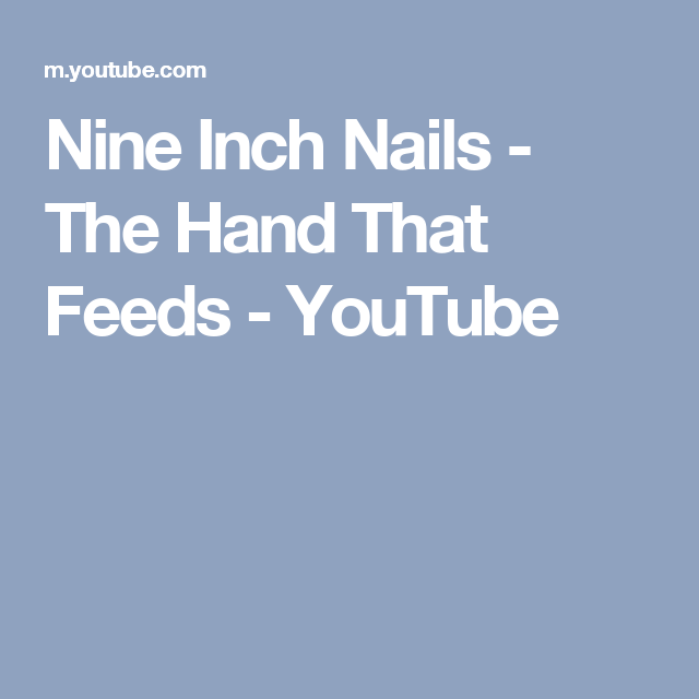 Nine Inch Nails - The Hand That Feeds - YouTube | dark mother ...