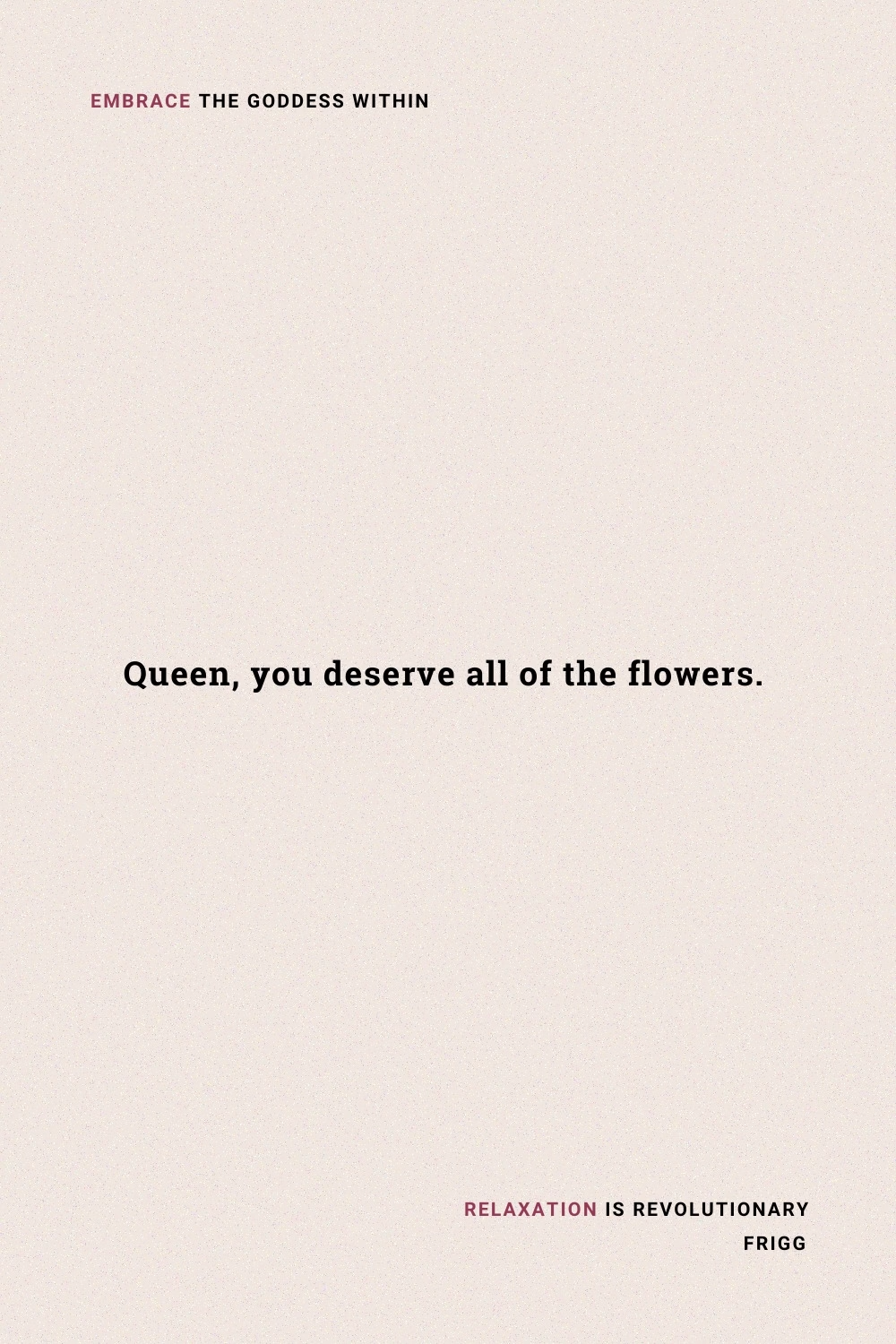 Remember, You Deserve the Best