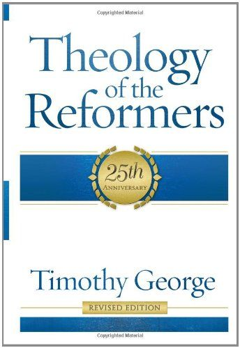 Download free Theology of the Reformers pdf | Theology of the