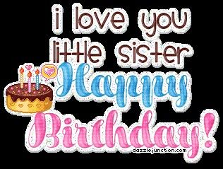 Happy Birthday Little Sister Birthday Greetings Happy Birthday