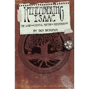 Remembering Isaac Trilogy Box Set- Remember, Discover, Become (Remembering Isaac-Box Set, Volume 1,2,3)