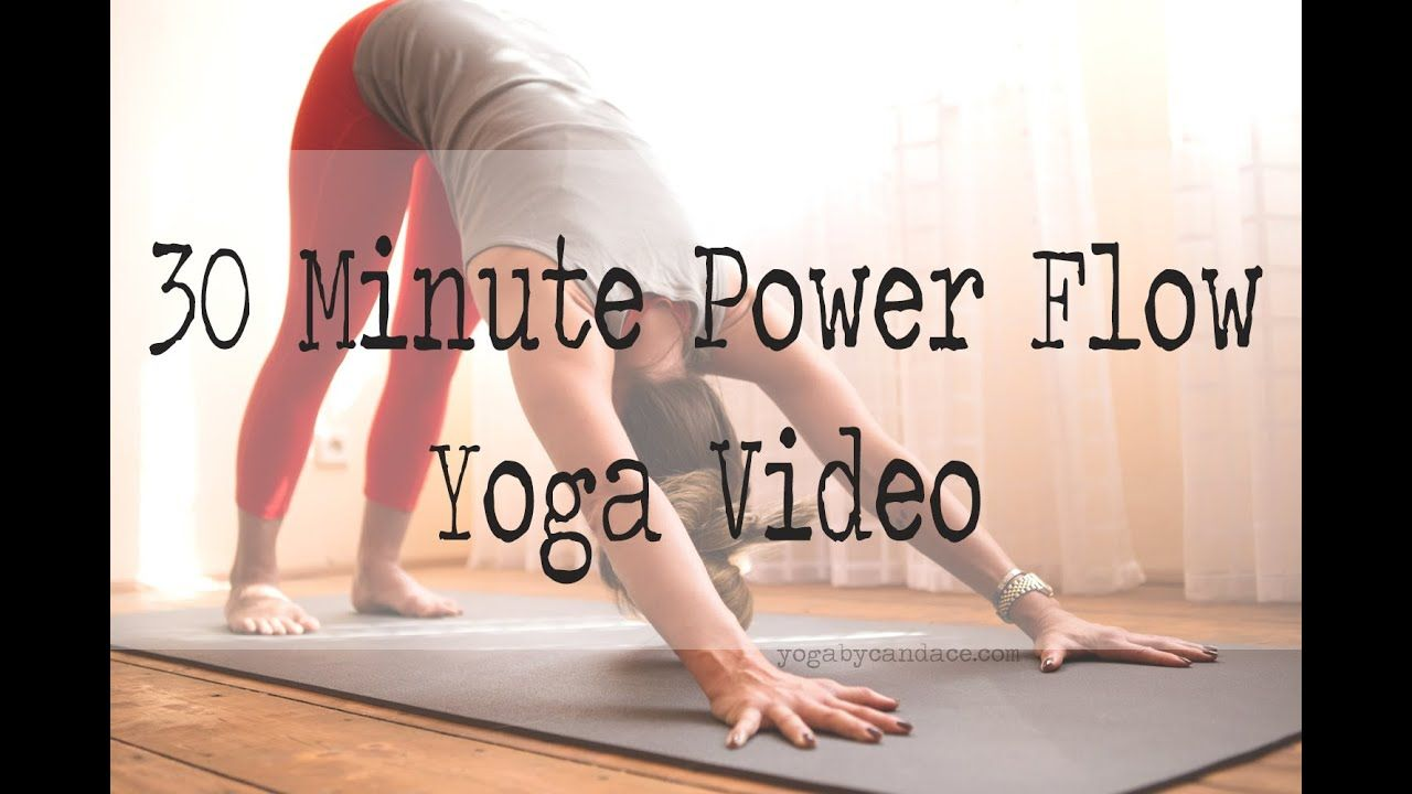 30 minute power yoga flow - YouTube | Yoga Love | 30 minute