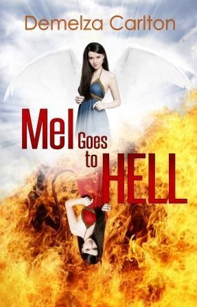 Is there Redemption for the Baddest of All – Mel Goes To Hell by Demelza Carlton