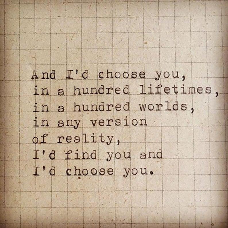 Typewriter Saying Quote I D Choose You On Vintage Paper In 2020 Quotes Id Choose You Typewriter Quotes