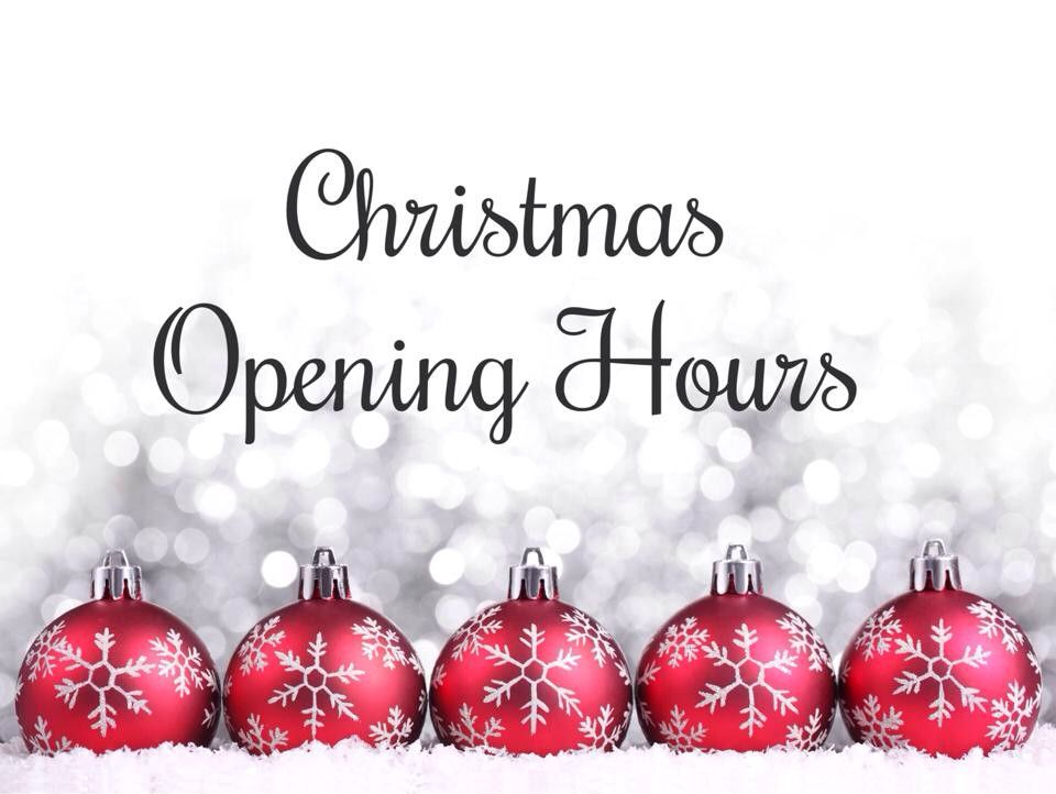 Open Christmas Day.We Are Open Everyday Except Sunday Until Christmas Day Few
