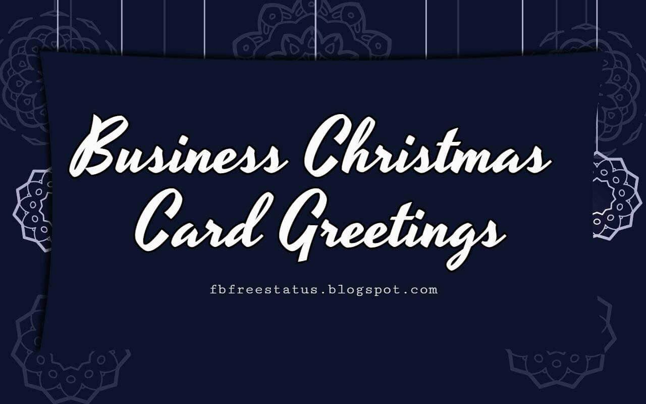 Corporate Holiday Cards Messages And Wording Christmas Greetings