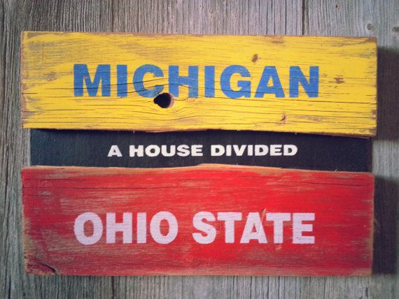 A House Divided Ohio State Michigan Sign Made With By Russtybucket 28 00 Christopher Stachnik House Divided Ohio State Michigan Ohio State