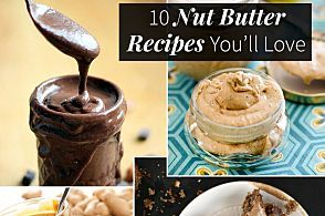 What Is Nut Butter - Why You Should Eat Nut Butter   Fitness Magazine