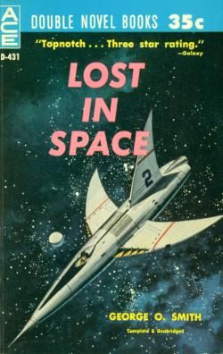 aceD431-2.GEORGE O. SMITH Lost In Space (cover by Ed Valigursky; 1960).#