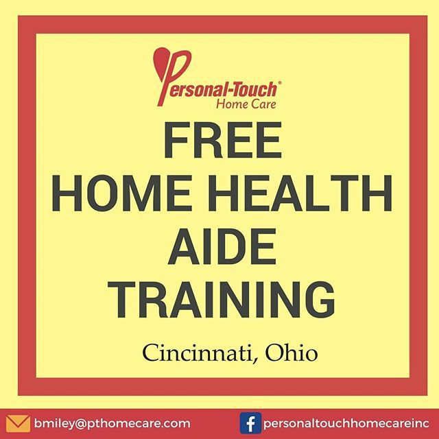 Free Home Health Aide Training Personal Touch Home Care Cincinnati