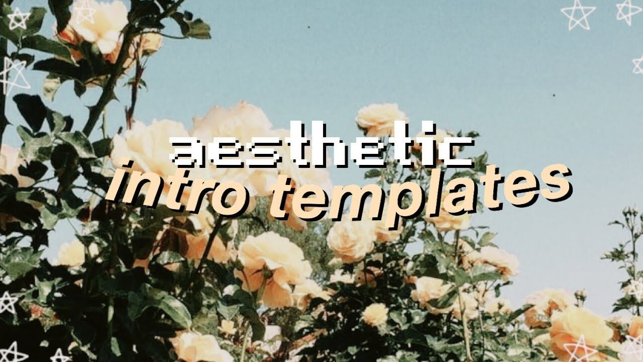 Aesthetic Intro Template No Text Download