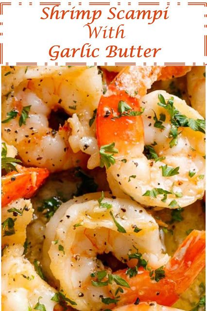 240 Reviews My Best Recipes Shrimp Scampi With Garlic