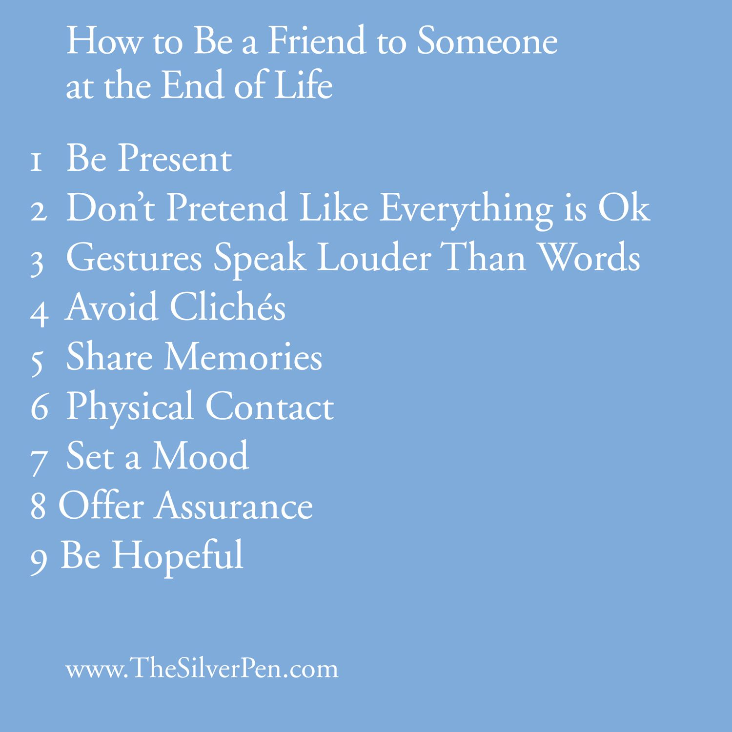 Beautiful Article How To Be A Friend To Someone At The End Of Life Breastcancer Silverlining Hospice Quotes End Of Life Cancer Inspiration