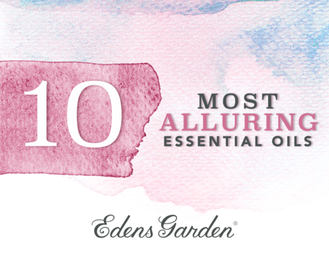 The 10 Most Alluring Essential Oils