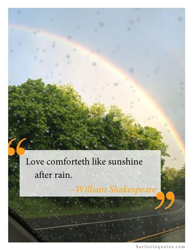 Love Comforts Like Sunshine After Rain William Shakespeare