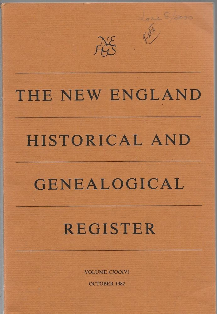 THE NEW ENGLAND HISTORICAL AND GENEALOGICAL REGISTER 1982 PAPERBACK EDITION