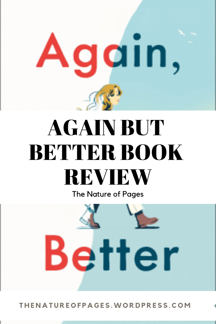 Again But Better Book Review Best Book Reviews Better Books Good Books