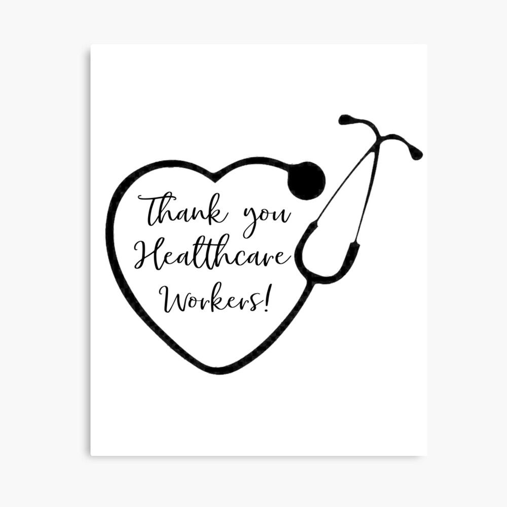 Thank You Healthcare Workers Canvas Print By Creative Designs Canvas Prints Healthcare Art Healthcare Quotes
