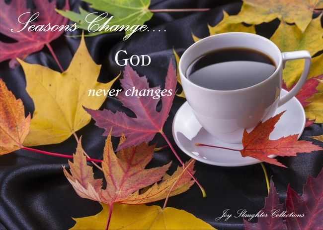 Send this card to encourage a friend to remind them that even though their season of life has changed, God never changes. This is a real card, not an e-card. Click on the card, use the prewritten message or type your own. Once you press send it will be delivered to any mailing address locally or internationally.