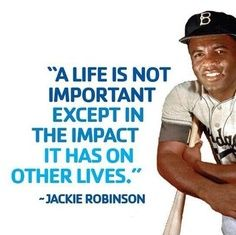 Jackie Robinson Quotes A Famous Jackie Robinson Quote Civil Rights Influences