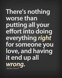 Image Result For Sayings About You Cant Do Anything Right For Doing