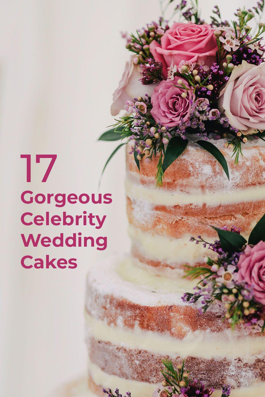 17 celebrity wedding cakes in 2020 wedding