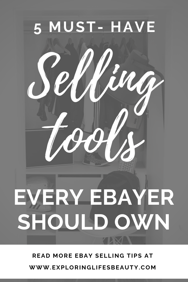 5 Selling Tools Every Ebayer Should Own Ebay Selling Tips Making Money On Ebay Selling On Ebay