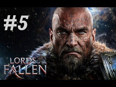 Lords of the Fallen Gameplay Walkthrough Part 5 No Commentary - Kaslo, New Enemies & Strange Portals - YouTube