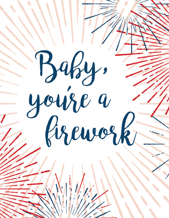 298e9d7522 4th of July Decor | Baby, You're a Firework | Katy Perry Song Quote | 4th  of July Art Printable