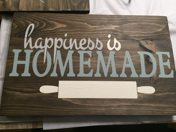 Hiness Is Homemade Kitchen Signs By Designstylebymarci