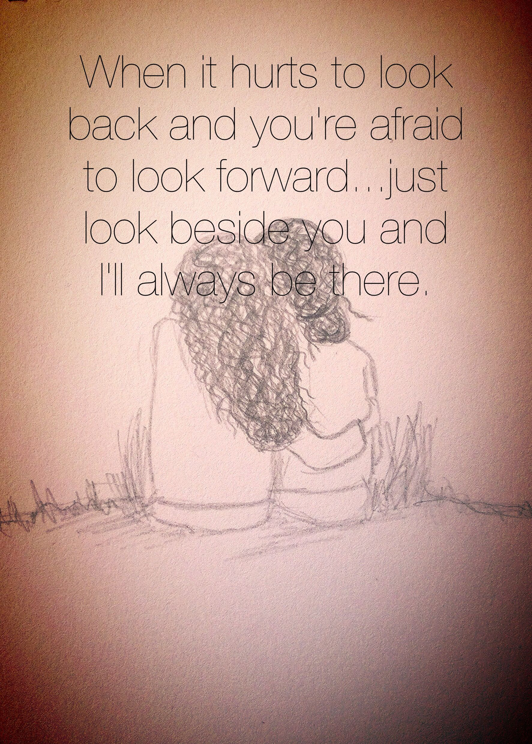 I Ll Always Be Here For You Quotes : always, quotes, Always, Friend, Quotes,, Friends, Quotes, Meaningful