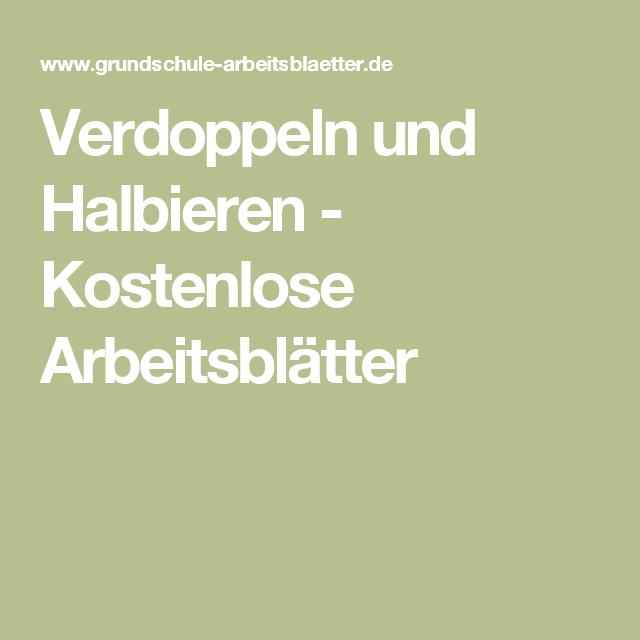Verdoppeln und Halbieren - Kostenlose Arbeitsblätter | Schule ...