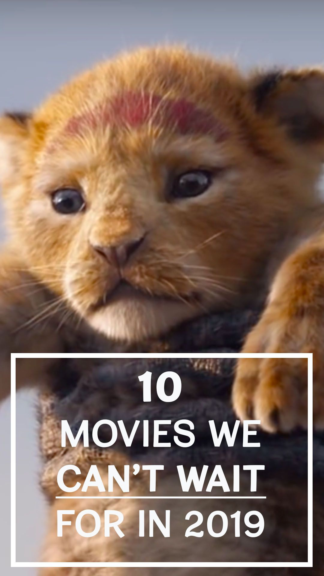 10 movies we can't wait for in 2019 #epicmovie