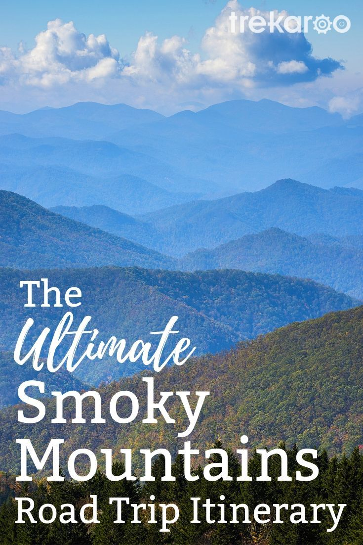 The Ultimate Smoky Mountains Road Trip Itinerary