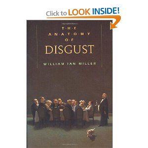 william ian miller, *anatomy of disgust*. | enlighten | Pinterest ...