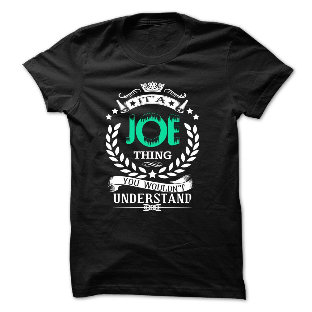 awesome It JOE Thing ... Awesome Shirt !!! 2015 Check more at http://yournameteeshop.com/it-joe-thing-awesome-shirt-2015.html