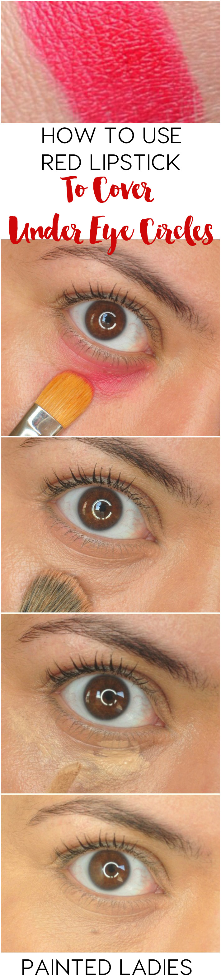 How To Use Red Lipstick To Cover Under Eye Circles Painted Ladies Undereye Circles Eye Circles Makeup Tips