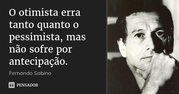 Fernando Sabino Fernando Sabino Frases Interessantes E Frases