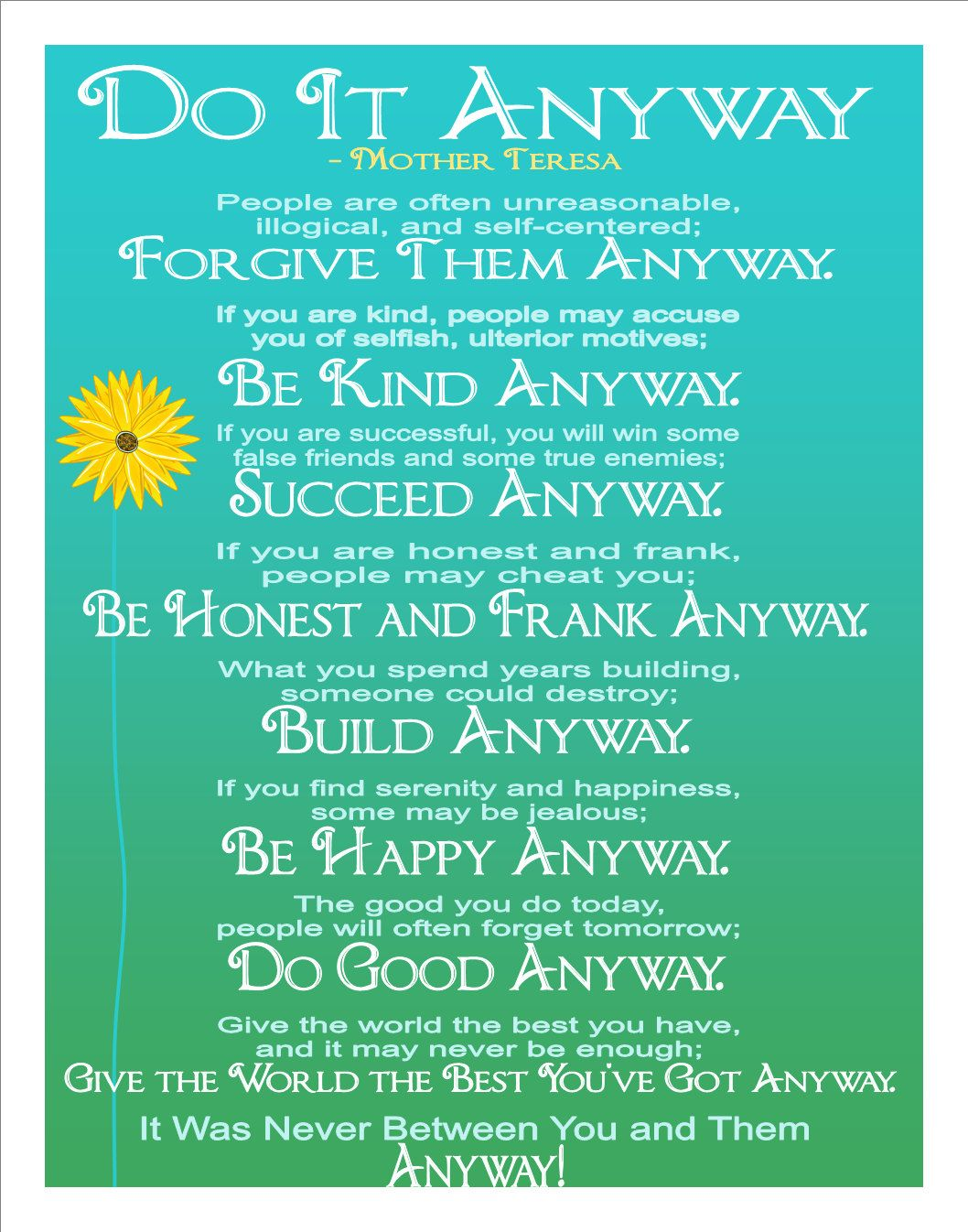 photo about Mother Teresa Do It Anyway Printable referred to as Do It In any case - Inspirational prints estimate through Mom Teresa