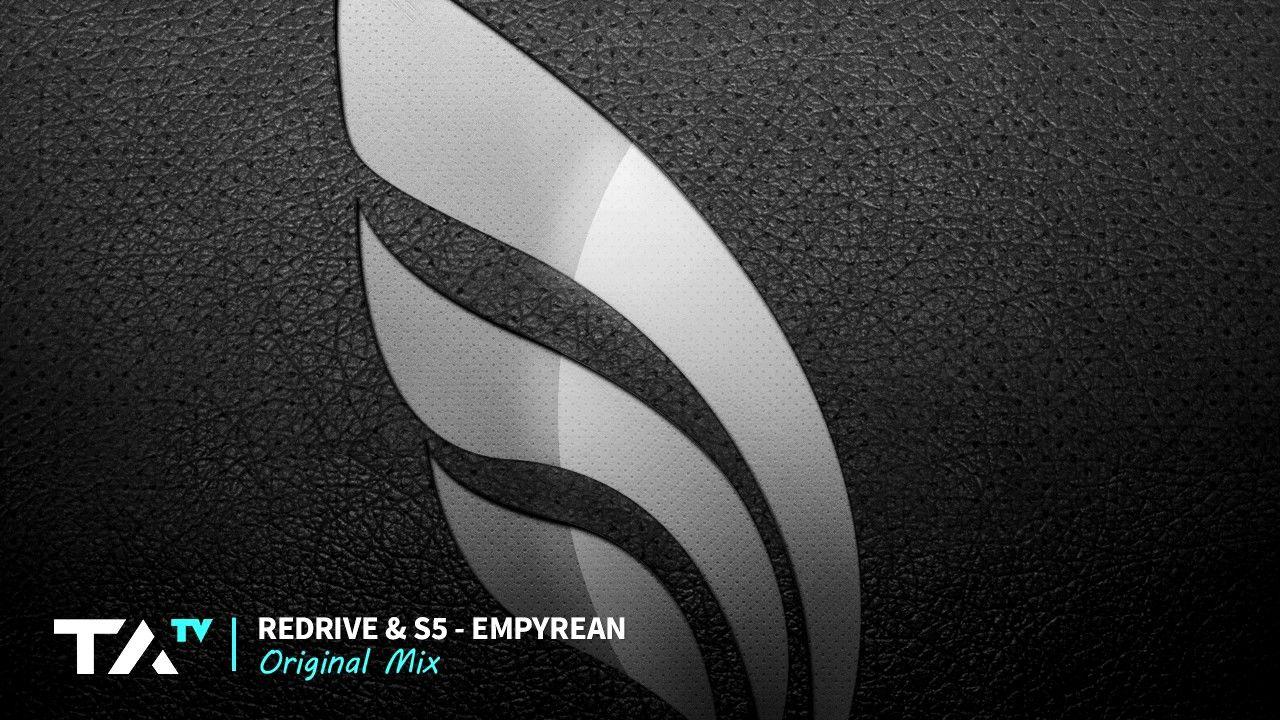 ReDrive & S5 - Empyrean (Original Mix)