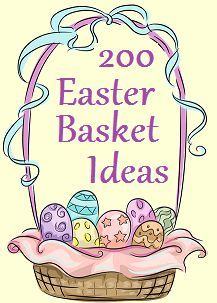 200 great ideas for filling those easter baskets that wont break easter negle Image collections