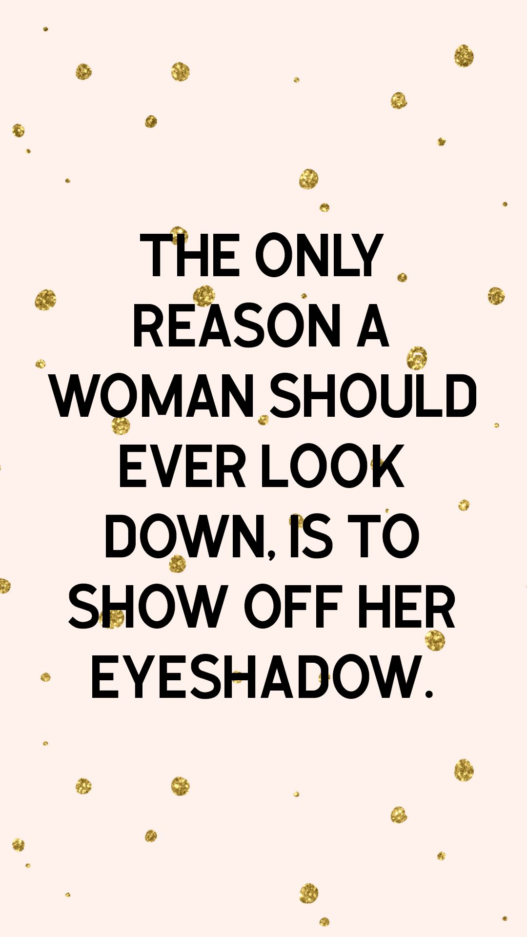 Beauty and Self Love Quotes | Funny Makeup, Self Love Quotes