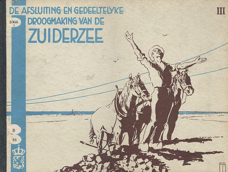 Op 28 mei 1932 werd de Afsluitdijk gedicht.