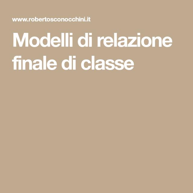Modelli Di Relazione Finale Di Classe Con Immagini Relazione