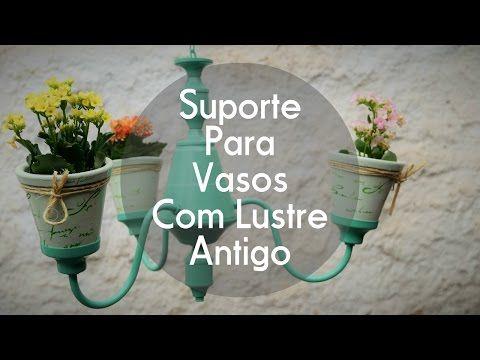 Vaso Feito Com Lustre Antigo #dolixoaoluxo - YouTube