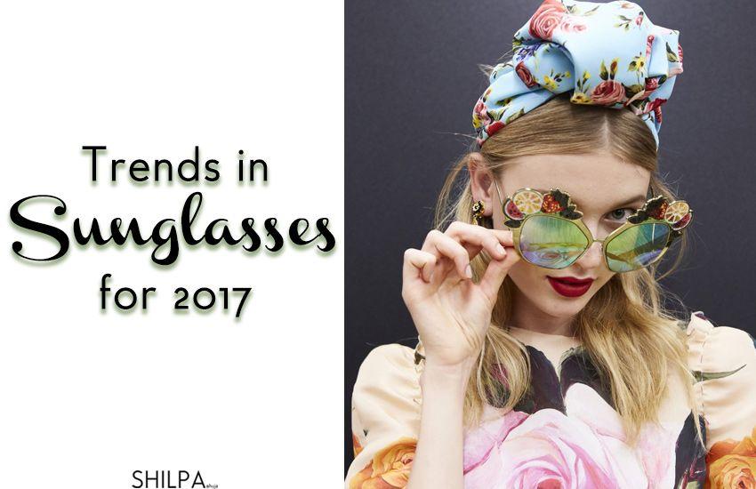 b8a8ca0950a 11 Latest Trends in Sunglasses