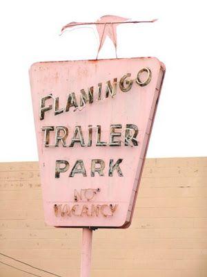 Pink Flamingo Trailer Park Sign.