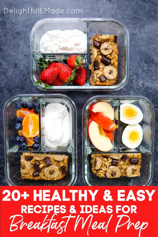 20 Healthy Easy Breakfast Meal Prep Ideas In 2020 Breakfast Meal Prep Breakfast Recipes Easy Healthy Breakfast