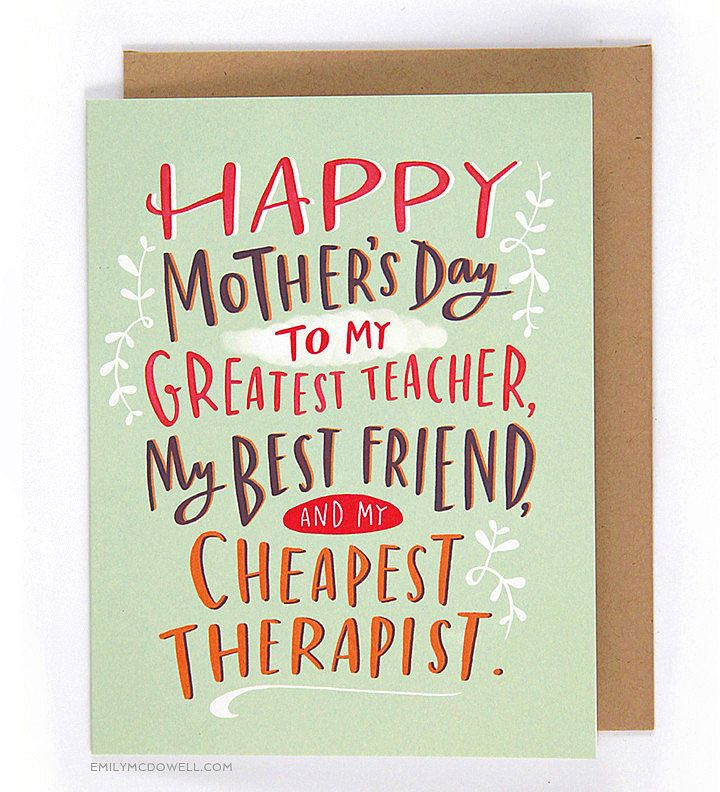 Mothers Day Cards Perfect For The Relationship You Actually Have