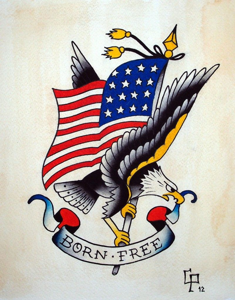 Born Free Eagle Tattoo Design Traditional Eagle Tattoo American Flag Tattoo Traditional Tattoo Sleeve